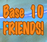 Base Ten Friends