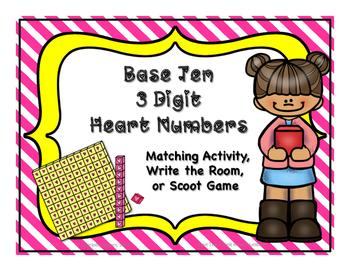 Base Ten Heart Numbers: Ones, Tens, Hundreds