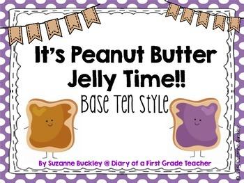 Base Ten It's Peanut Butter Jelly Time!