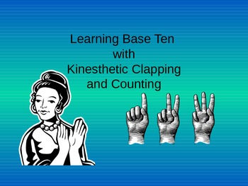 Base Ten (Kinesthetic Learning Style)