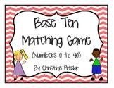 Base Ten Matching Game (0 to 40)