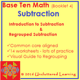Base Ten Math Booklet 4 - Subtraction