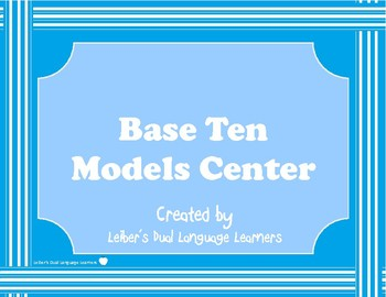 Base Ten Models Center