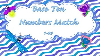 Base Ten Number Matching (1 - 99)