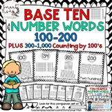 Base Ten & Number Word Posters: 100-200 + 300-1,000 by 100
