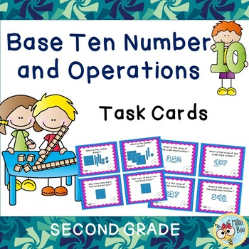 2nd grade Place Value Task Cards with Base Ten Blocks