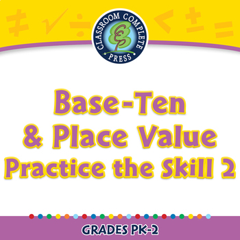 Number & Operations: Base-Ten & Place Value - Practice 2 - NOTEBOOK Gr. PK-2
