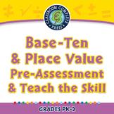 Base-Ten & Place Value - Pre-Assessment & Teach the Skill - NOTEBOOK Gr. PK-2