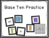 Base Ten Practice 1-100