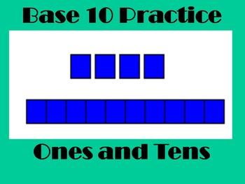 Base Ten Practice Ones and Tens (PowerPoint)
