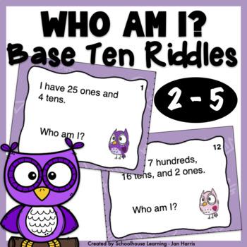 Base Ten Riddles - Who Am I?