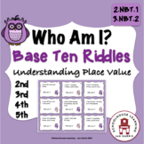 Base Ten Riddles - Who Am I?