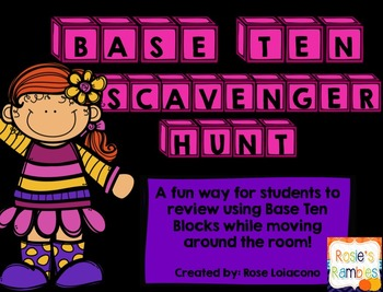 Base Ten Scavenger Hunt