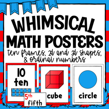 Ten Frames, Shapes, and Ordinal Number Posters- Whimsical Theme
