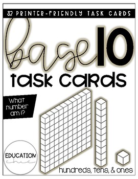 Base Ten Task Cards: What Number Am I? (Hundreds, Tens, and Ones)