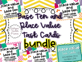 Base Ten and Place Value Task Cards Bundle