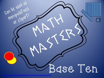 Base Ten manipulatives and clipart