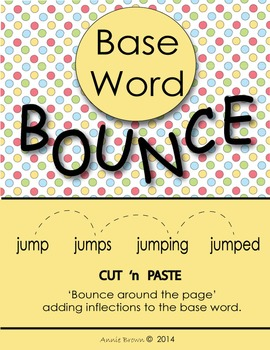 Base Word BOUNCE (Inflections)