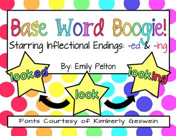 Base/Root Word Boogie: Inflectional Endings -ed & -ing (K-1) - MEGA SOURCE!