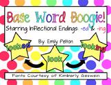 Base/Root Word Boogie: Inflectional Endings -ed & -ing (K-