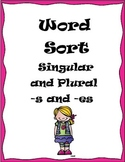 Base Word and Plural Sort (-s and -es)