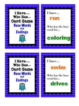 Base Words and Endings - I Have... Who Has... Card Game