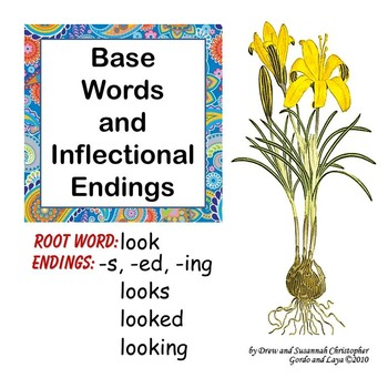 Base Words and Inflectional Endings