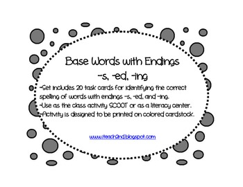 Base Words with Endings -s, -ed, -ing