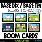 Base dix / Base ten (BUNDLE 1-100)  - Boom Cards