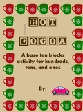 Base ten blocks activity Hot Cocoa