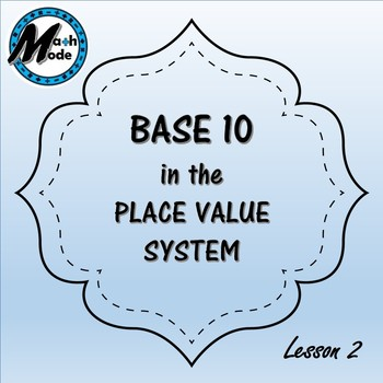 Base ten in the Place Value System