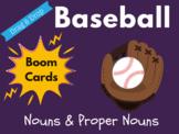 Baseball Boom Cards - Nouns & Proper Nouns (Distance Learn