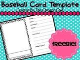 Baseball Card Template FREEBIE