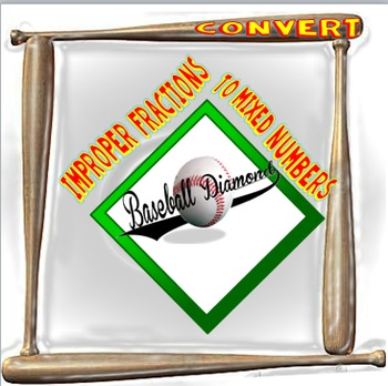 Baseball Diamond Poster Set- Converting Improper Fractions to Mixed Numbers
