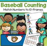 Baseball Math - Match Numbers and 10-Frames 0-10