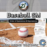 Baseball GM -- Order of Operations and Expressions - 21st Century Math Project