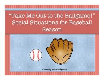 Baseball Game Social Situations