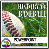 Baseball PowerPoint - History of the Game