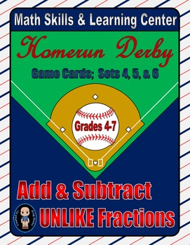 Baseball (Homerun Derby) Game Cards (Add & Subtract Unlike Fractions) Sets 4-5-6