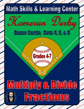 Baseball (Homerun Derby) Game Cards (Multiply & Divide Fractions) Sets 4-5-6