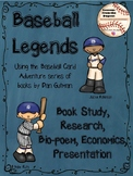 Baseball Legends -  Research, Book Study, Poetry, and Economics
