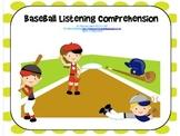 Baseball Listening Comprehension