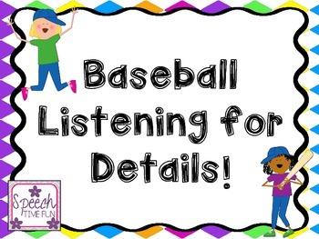 Baseball Listening for Details