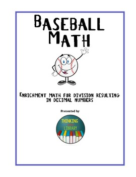 Baseball Math--Division of whole numbers resulting in decimals