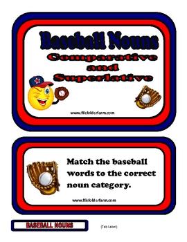 Baseball Nouns - Comparative and Superlative