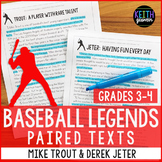 Baseball Paired Texts: Mike Trout and Derek Jeter (Grades 3-4)