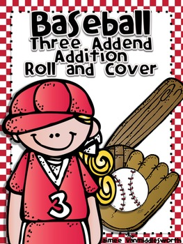 Baseball Roll and Cover Three Addend Addition Center Activity