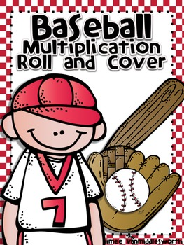 Baseball Roll and Cover for Multiplication Center Activity