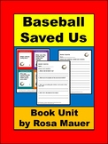 Baseball Saved Us Book Unit