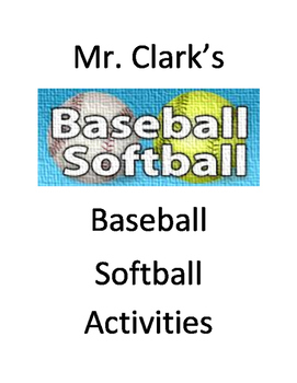 Baseball, Softball, and Striking Activities